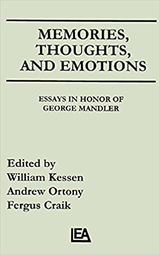 Memories, Thoughts, and Emotions: Essays in Honor of George Mandler