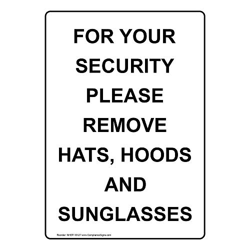 ComplianceSigns Vertical Vinyl For Your Security Please Remove Hats, Labels, 5 x 3.50 in. with English Text, White, pack of 4 from ComplianceSigns