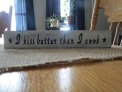 Olga212Patrick I Kiss Better Than I Cook Kitchen Wood Shelf Sitter Handmade Farmhouse ()