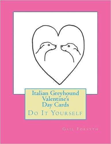 Italian greyhound valentines day cards do it yourself gail italian greyhound valentines day cards do it yourself gail forsyth 9781523302185 amazon books solutioingenieria Choice Image