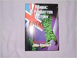 Maida: A Forgotten Victory