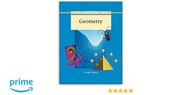 GLOBE FEARON PACEMAKER GEOMETRY STUDENT WORKBOOK 2003C (Pacemaker ...