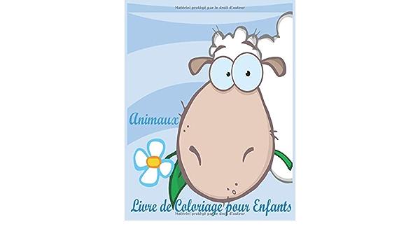 Amazon Com Animaux Livre De Coloriage Pour Enfants Livre De Coloriage Pour Enfants 100 Dessins A Colorier Pour Les Enfants De 4 Ans 5 Ans 6 Ans 7 Ans Et Vache Perroquet Zebre