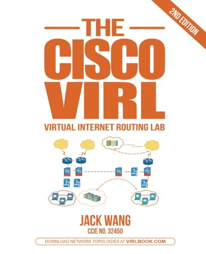 - The VIRL BOOK: A Step-by-Step Guide Using Cisco Virtual Internet Routing Lab