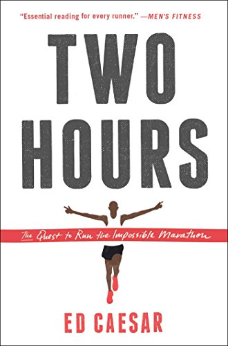 Amazon two hours the quest to run the impossible marathon two hours the quest to run the impossible marathon by caesar ed fandeluxe PDF