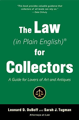The Law (in Plain English) for Collectors: A Guide for Lovers of Art and - Art Collector