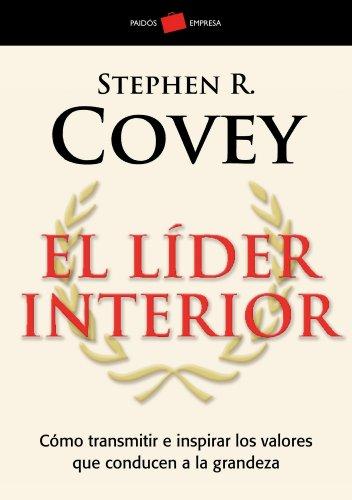 El lider interior (Paidos Empresa) (Spanish Edition)