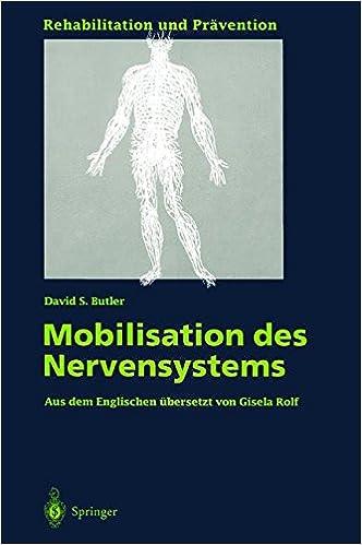 Mobilisation des Nervensystems Rehabilitation und Prävention German ...