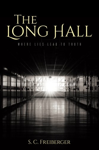Download The Long Hall: Where Lies Lead to Truth pdf