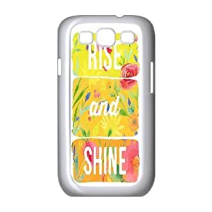 Custom Rise and shine Cell Phone Case, DIY Rise and shine Cover for Samsung Galaxy S3 I9300