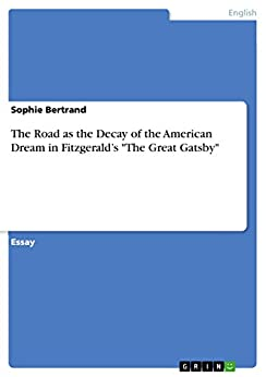 Gatsby and the american dream essay