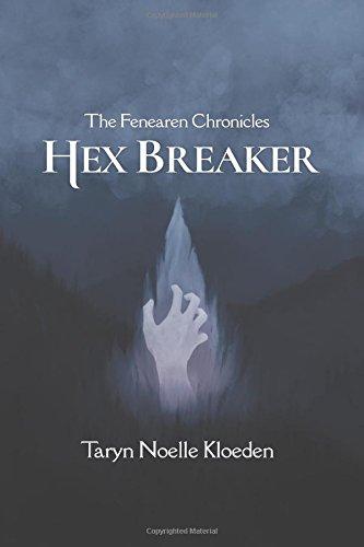 hex-breaker-the-fenearen-chronicles-volume-1