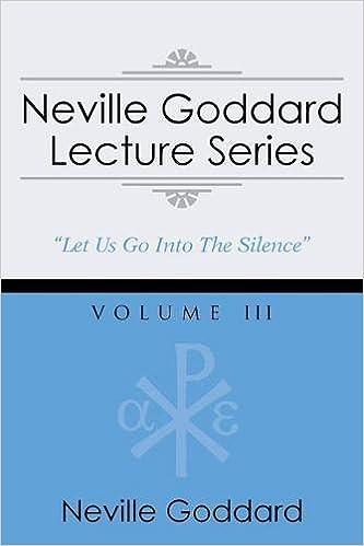 Descargar Epub Neville Goddard Lecture Series, Volume Iii:
