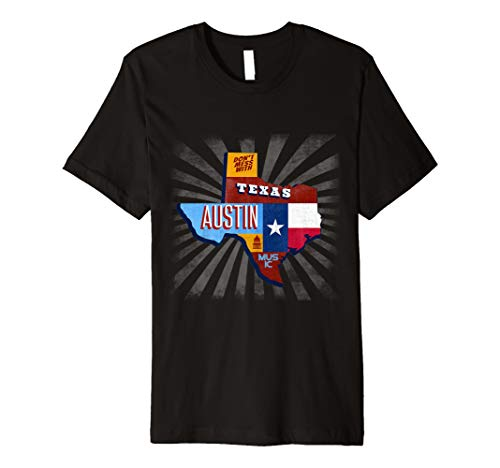 (Texas Funny Music Festival TShirt Don't Mess With Austin)
