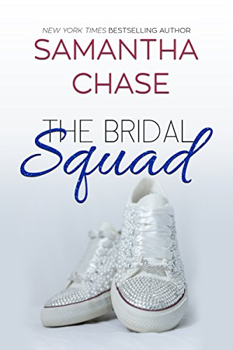 Book: The Bridal Squad (The Enchanted Bridal Series Book 2) by Samantha Chase