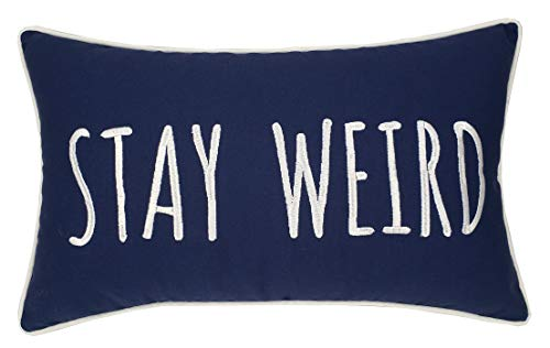 Trivenee Tex Pillowcase Embroidered Funny Inspirational Quote Throw Pillow Cover Decorative Pillowcase for Couch Sofa Gift for Graduation Teen Boys Girls Christmas (Stay Wierd(Navy), 12''X20'') by Trivenee Tex