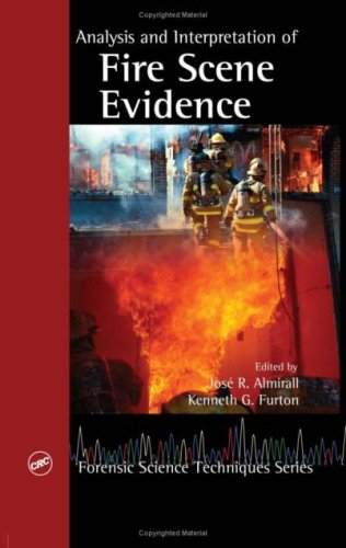 Download Analysis and Interpretation of Fire Scene Evidence (Forensic Science Techniques) Pdf