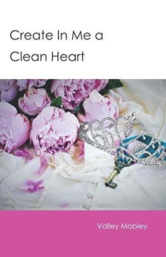 Create In Me a Clean Heart (Sanctified Singleness)