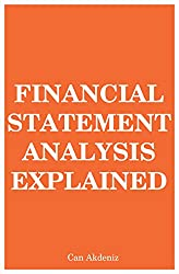Financial Statement Analysis Explained (MBA Fundamentals Book 7) (English Edition)