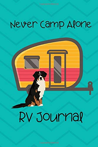 Never Camp Alone Rv Journal Rv Camping Travel Journal