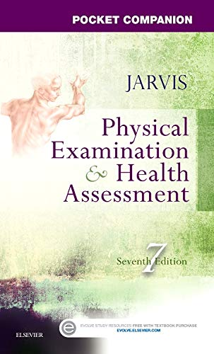 Physical Examination and Health Assessment: Pocket Companion 7th Edition (Head To Toe Assessment Guide For Nursing Students)