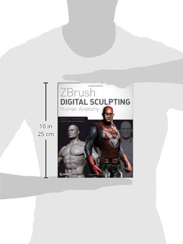 ZBrush Digital Sculpting Human Anatomy: Amazon.de: Scott Spencer ...