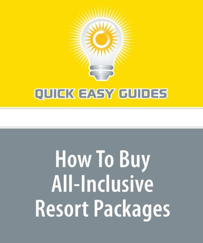 Download How To Buy All-Inclusive Resort Packages ebook