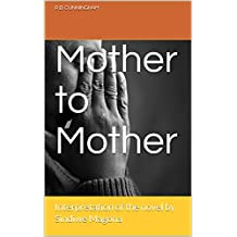 Mother to Mother: Interpretation of  the novel by Sindiwe Magona (Interpretation Classics Book 1)