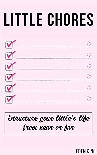 Little Chores: Structure your DDlg little's life from near