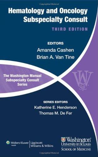 The Washington Manual of Hematology and Oncology Subspecialty Consult (Washington Manual Subspecialt