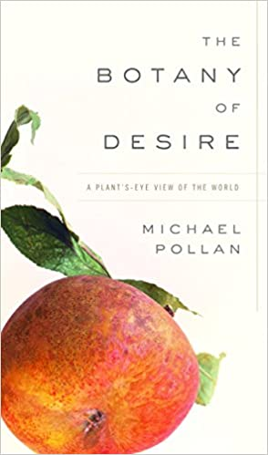 An analysis of the apple in the botany of desire by michael pollan