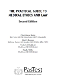 The Practical Guide to Medical Ethics and Law, Second Edition