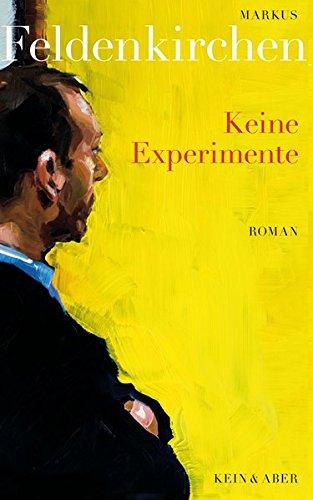 Keine Experimente