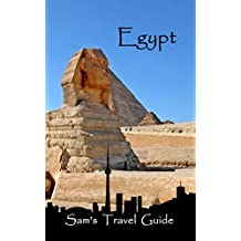 Egypt: Essential Travel Tips – all you NEED to know