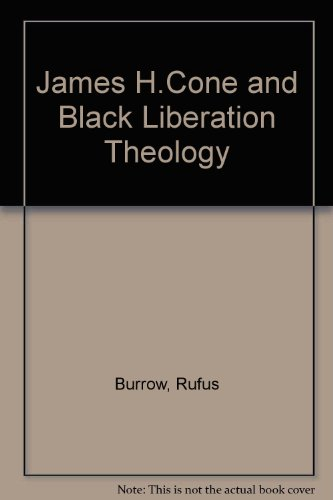 "an analysis of a black theology of liberation by james h cone Black power according to james h cone ""is an black liberation theology views god and more about analysis of the black church: black theology and."