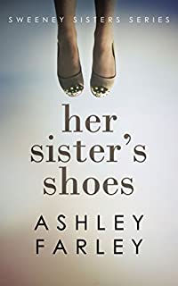Her Sister's Shoes by Ashley Farley ebook deal