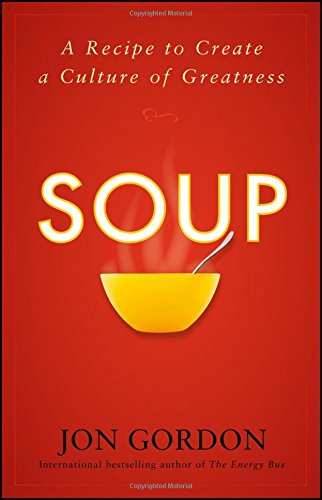 Soup: A Recipe to Create a Culture of