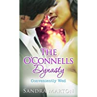 The O'Connells Dynasty: Conveniently Wed