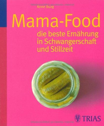 mamafood-die-beste-ernhrung-fr-schwangerschaft-und-stillzeit