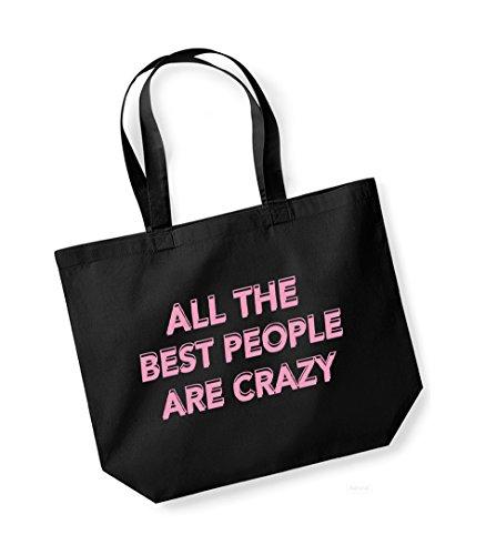 Unisex Kelham Cotton Bag Tote The Are Crazy Best Print Slogan All pink Black Canvas People 15rxTw1Yqt