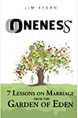 Oneness: 7 Lessons on Marriage from the Garden of Eden Paperback