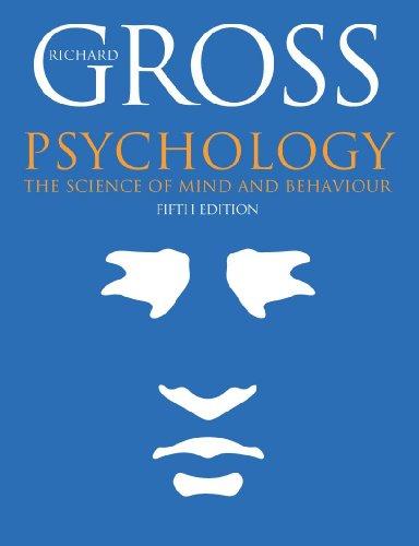 Psychology: The Science of Mind And Behaviour (Hodder Arnold Publication)