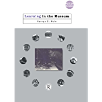Learning in the Museum (Museum Meanings) (English Edition)