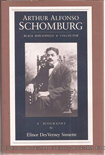 Search : Arthur Alfonso Schomburg: Black Bibliophile & Collector (African American Life Series)