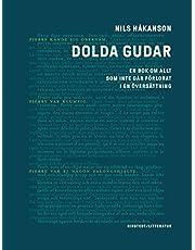 Dolda gudar : en bok om allt som inte går förlorat i en översättning