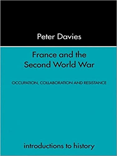 Book France and the Second World War: Resistance, Occupation and Liberation (Introduction to History)