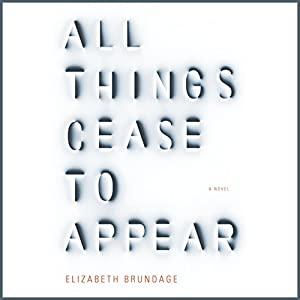 All Things Cease to Appear Hörbuch
