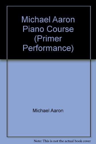 Michael Aaron Piano Course (Primer - Primer Aaron Course Piano