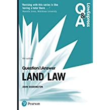 Law Express Question and Answer: Land Law (Law Express Questions & Answers)