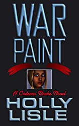 Warpaint (A Cadence Drake Novel Book 2)